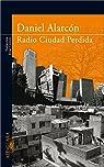 Radio Ciudad Perdida par Alarcón