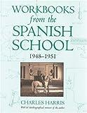 Workbooks from the Spanish School 1948-1951, Charles Harris, 0851318452