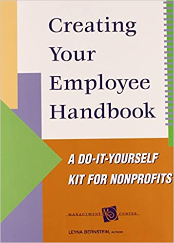 Creating Your Employee Handbook  A DoItYourself Kit For