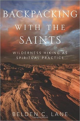 Image result for Backpacking with the Saints: Wilderness Hiking as a Spiritual Practice