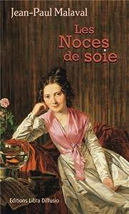 """Afficher """"Noces de soie (Les) n° 1 Les noces de soie"""""""