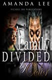 A Family Divided by Color, Lee, Amanda, 0989131807