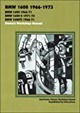 BMW 1600 1966-73 Owners Workshop Manual (Autobooks)