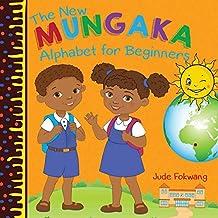 The New Mungaka Alphabet for Beginners