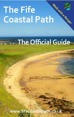 Coastal Path - The Fife Coastal Path: The Official Guide