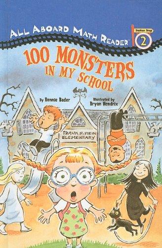 100 Monsters in My School (All Aboard Math Reader: Level 2 (Pb)) pdf epub