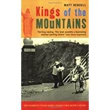 Kings of the Mountains: How Colombia's Cycling Heroes Changed Their Nation's History