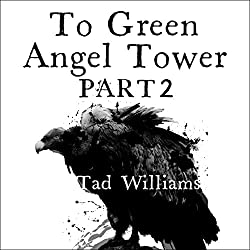 To Green Angel Tower, Part 2