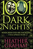 When Irish Eyes Are Haunting: A Krewe of Hunters Novella (1001 Dark Nights)