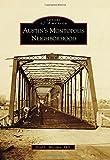 Austin's Montopolis Neighborhood, Fred L. McGhee, 1467131768