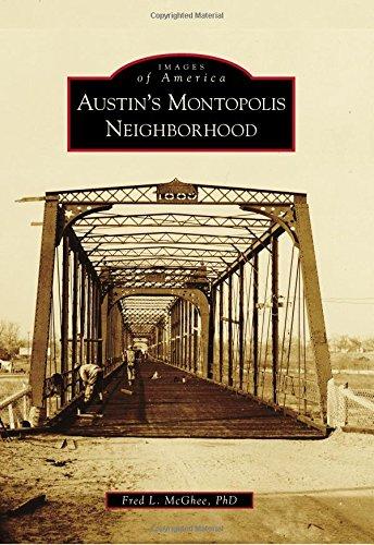 Austin's Montopolis Neighborhood (Images Of America)