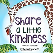 Share a Little Kindess: A Children's Book about Doing Good in the World