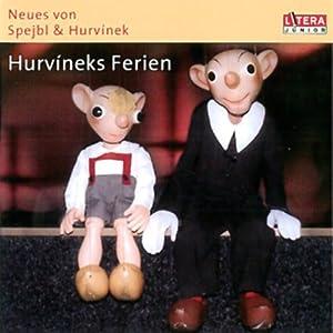 Hurvineks Ferien Hörbuch