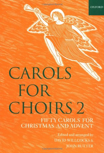 Carols for Choirs 2: Fifty Carols for Christmas and Advent (Bk.2) (Choir Free Music Sheets)