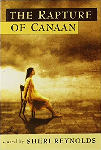 The Rapture Of Canaan By Sheri Reynolds