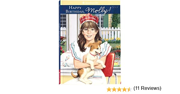 Happy Birthday, Molly! (American Girl (Quality)): Valerie Tripp ...