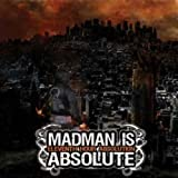 Eleventh Hour Absolution by Madman Is Absolute (2008-04-29)