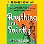 Anything but Saintly | Richard Deming