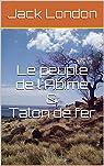 Le peuple de l'Abîme - Talon de fer par London