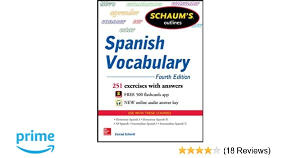 Amazon schaums outline of spanish vocabulary 4th edition amazon schaums outline of spanish vocabulary 4th edition schaums outlines 9780071830294 conrad j schmitt books fandeluxe Image collections