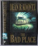 The Bad Place, Dean Koontz, 0606009361