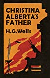img - for Christina Alberta's Father book / textbook / text book