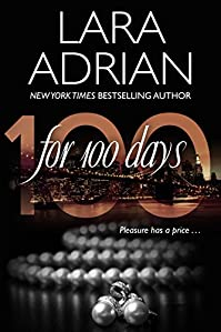 For 100 Days by Lara Adrian ebook deal