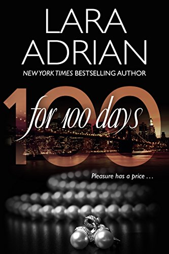 For 100 Days: A 100 Series Novel (50 Shades Of Grey Trilogy Reading Order)