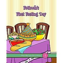 Fatimah's First Fasting Day (Mini Mu'min Du'a Series Book 5)