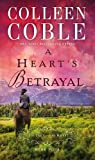 A Heart's Betrayal (A Journey of the Heart)
