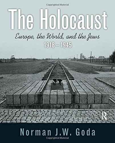 The Holocaust  Europe  The World  And The Jews  1918   1945