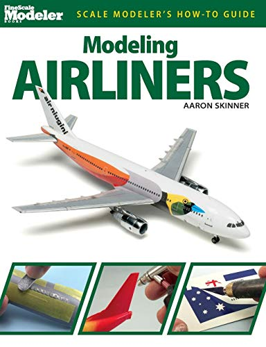 Modeling Airliners (Scale Modeler's How-to Guide)