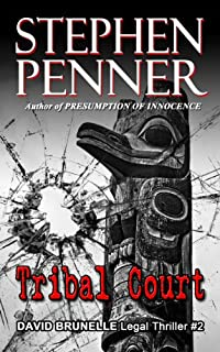 Tribal Court: David Brunelle Legal Thriller #2 by Stephen Penner ebook deal