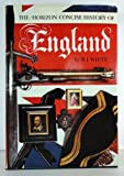 The Horizon Concise History of England, Reginald James White, 007069690X