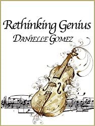 Rethinking Genius (English Edition)