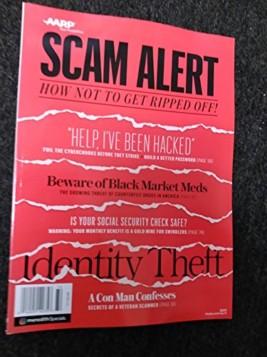 Aarp Scam Alert Magazine 2017 How Not To Get Ripped Off