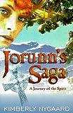 img - for Jorunn's Saga: A Journey of the Spirit book / textbook / text book