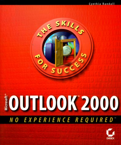 Microsoft Outlook 2000: No Experience Required