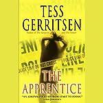 The Apprentice: A Rizzoli & Isles Novel | Tess Gerritsen