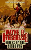 Riders of the Sundowns, Wayne D. Overholser, 0843945303