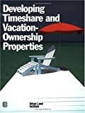 img - for Developing Timeshare and Vacation - Ownership Properties book / textbook / text book