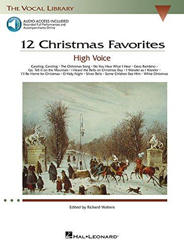 - 12 Christmas Favorites - High Voice (The Vocal Library Series)