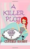 A Killer Plot, Cynthia Hickey, 1500179701