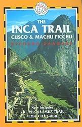 The Inca Trail: Cuzco and Machu Picchu (Trailblazer)