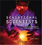 Sensational Scientists, Barry Shell, 1551927276