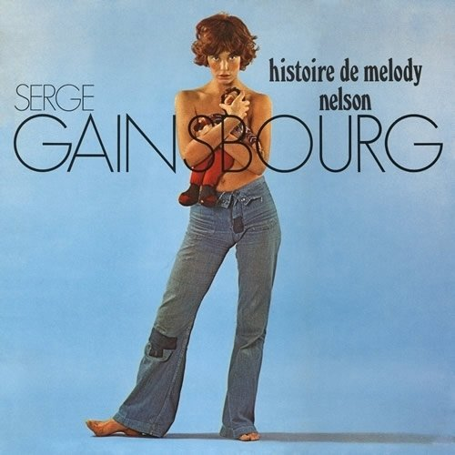 Histoire De Melody Nelson [180 Gram Vinyl] by Gainsbourg, Serge