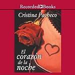 El corazon de la noche [The Heart of the Night (Texto Completo)] | Cristina Pacheco