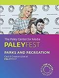 Parks and Recreation: Cast & Creators Live at PaleyFest