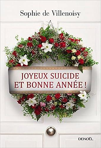 Joyeux suicide et bonne année de Sophie de Villenoisy 2016