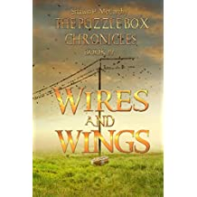 Wires and Wings: The Puzzle Box chronicles Book IV